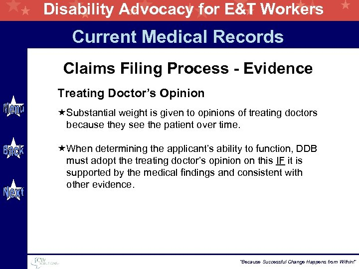 Disability Advocacy for E&T Workers Current Medical Records Claims Filing Process - Evidence Treating