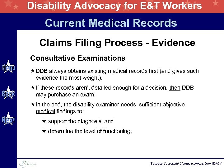 Disability Advocacy for E&T Workers Current Medical Records Claims Filing Process - Evidence Consultative