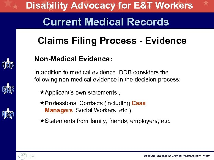 Disability Advocacy for E&T Workers Current Medical Records Claims Filing Process - Evidence Non-Medical