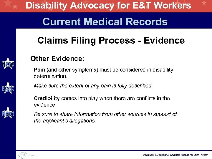 Disability Advocacy for E&T Workers Current Medical Records Claims Filing Process - Evidence Other