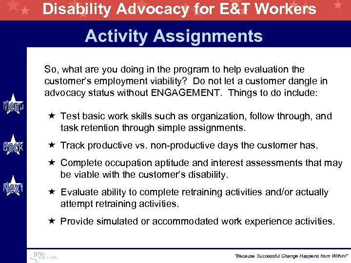 Disability Advocacy for E&T Workers Activity Assignments So, what are you doing in the
