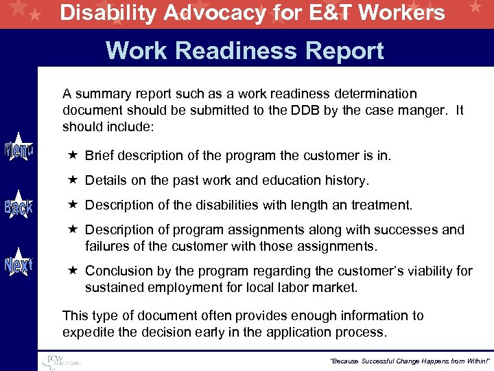 Disability Advocacy for E&T Workers Work Readiness Report A summary report such as a