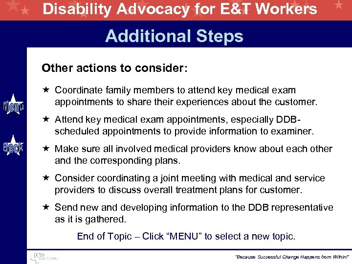 Disability Advocacy for E&T Workers Additional Steps Other actions to consider: « Coordinate family