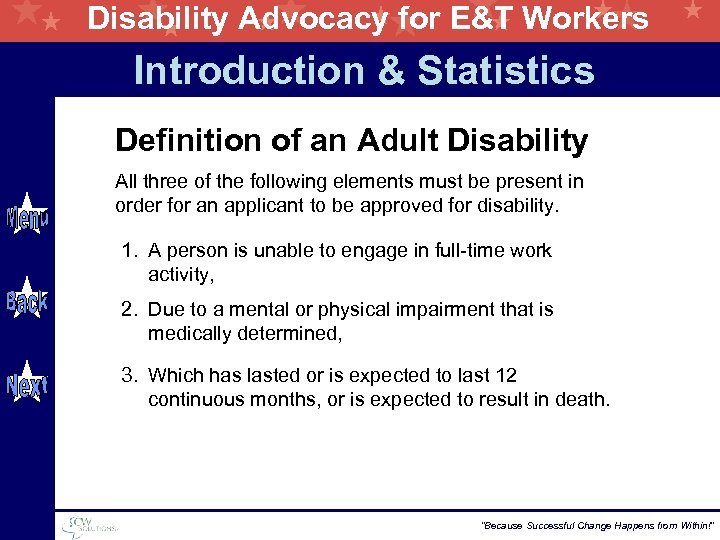 Disability Advocacy for E&T Workers Introduction & Statistics Definition of an Adult Disability All