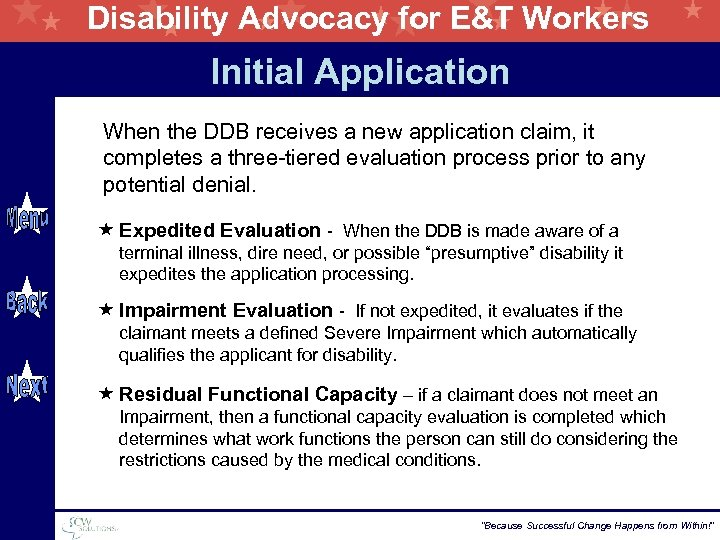 Disability Advocacy for E&T Workers Initial Application When the DDB receives a new application