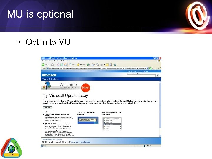 MU is optional • Opt in to MU
