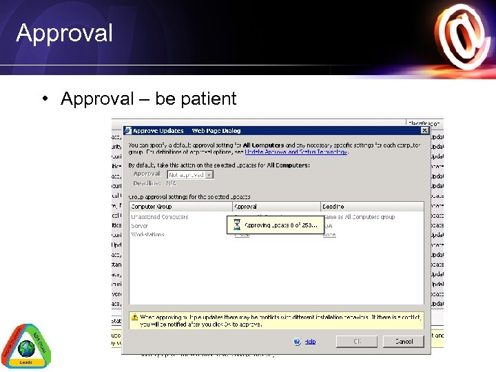 Approval • Approval – be patient