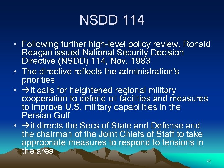 NSDD 114 • Following further high-level policy review, Ronald Reagan issued National Security Decision
