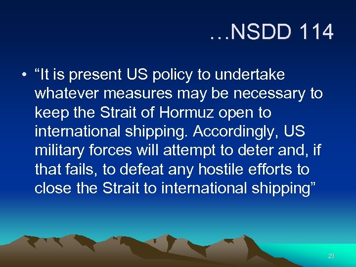 """…NSDD 114 • """"It is present US policy to undertake whatever measures may be"""