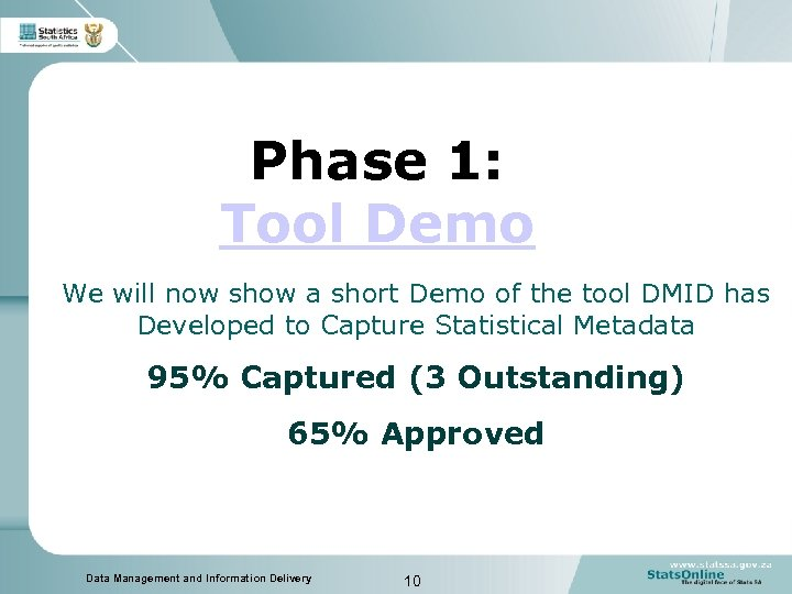 Phase 1: Tool Demo We will now show a short Demo of the tool
