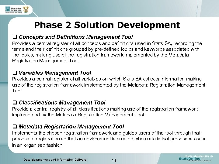 Phase 2 Solution Development q Concepts and Definitions Management Tool Provides a central register
