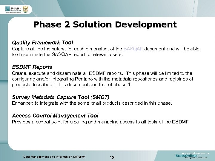 Phase 2 Solution Development Quality Framework Tool Capture all the indicators, for each dimension,