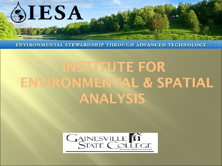 INSTITUTE FOR ENVIRONMENTAL & SPATIAL ANALYSIS
