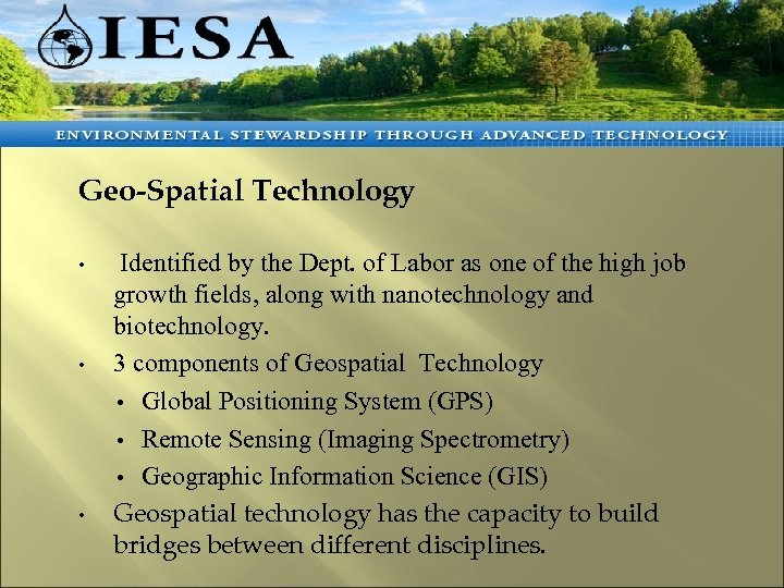 tudent Placement S Geo-Spatial Technology • • • Identified by the Dept. of Labor