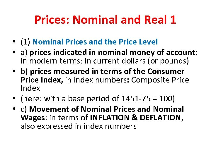 Prices: Nominal and Real 1 • (1) Nominal Prices and the Price Level •