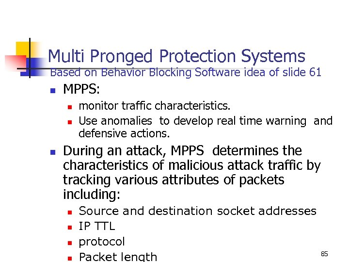 Multi Pronged Protection Systems Based on Behavior Blocking Software idea of slide 61 n
