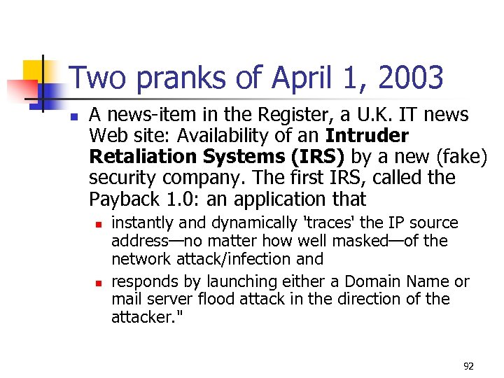 Two pranks of April 1, 2003 n A news-item in the Register, a U.