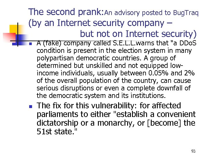 The second prank: An advisory posted to Bug. Traq (by an Internet security company