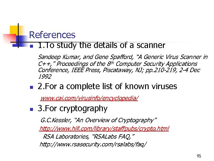 References n 1. To study the details of a scanner Sandeep Kumar, and Gene