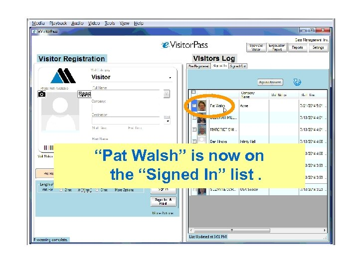 """Pat Walsh"" is now on the ""Signed In"" list."