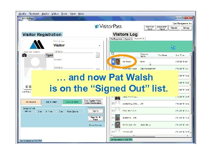 "… and now Pat Walsh is on the ""Signed Out"" list."
