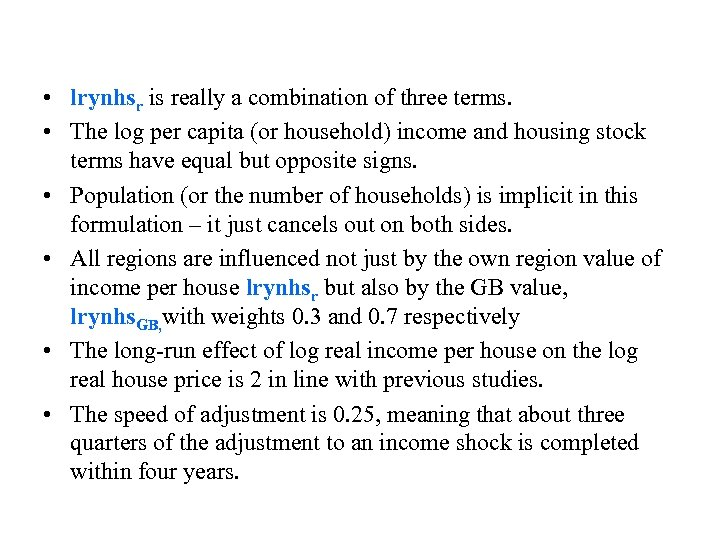 • lrynhsr is really a combination of three terms. • The log per
