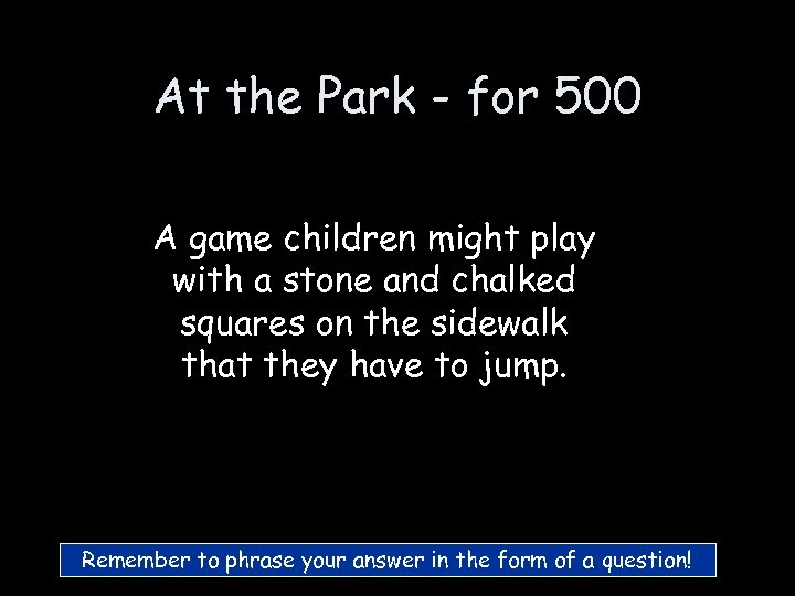 At the Park - for 500 A game children might play with a stone