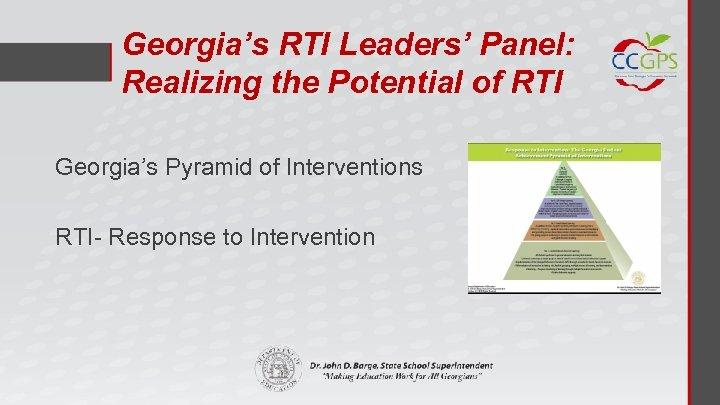 Georgia's RTI Leaders' Panel: Realizing the Potential of RTI Georgia's Pyramid of Interventions RTI-