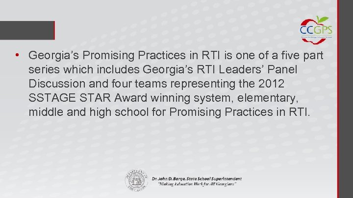 • Georgia's Promising Practices in RTI is one of a five part series