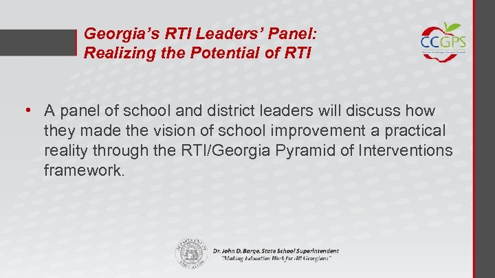 Georgia's RTI Leaders' Panel: Realizing the Potential of RTI • A panel of school