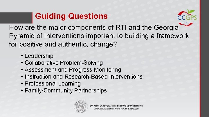 Guiding Questions How are the major components of RTI and the Georgia Pyramid of