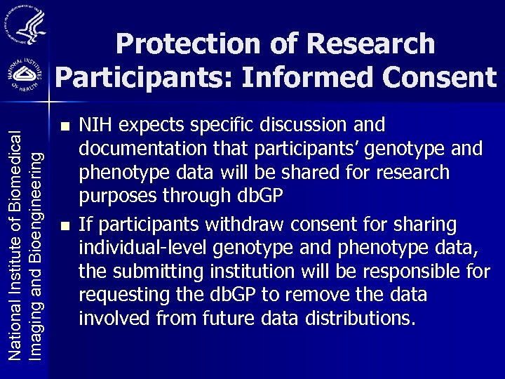 National Institute of Biomedical Imaging and Bioengineering Protection of Research Participants: Informed Consent n