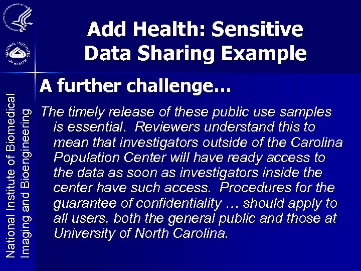 National Institute of Biomedical Imaging and Bioengineering Add Health: Sensitive Data Sharing Example A