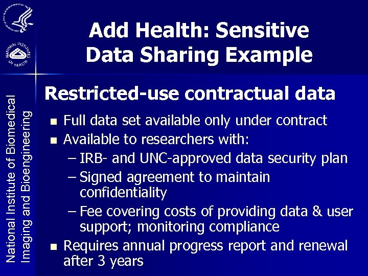 National Institute of Biomedical Imaging and Bioengineering Add Health: Sensitive Data Sharing Example Restricted-use