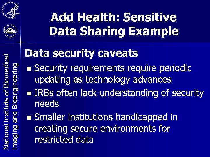 National Institute of Biomedical Imaging and Bioengineering Add Health: Sensitive Data Sharing Example Data