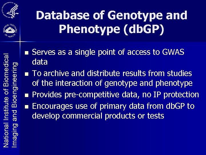 National Institute of Biomedical Imaging and Bioengineering Database of Genotype and Phenotype (db. GP)