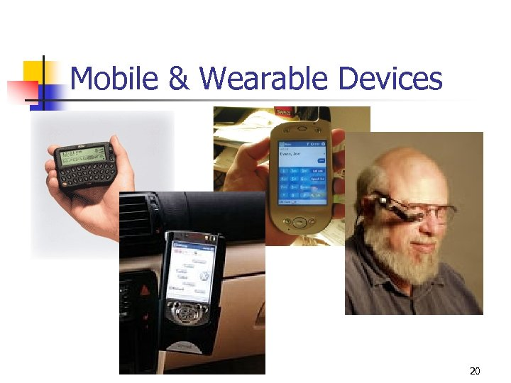 Mobile & Wearable Devices 20