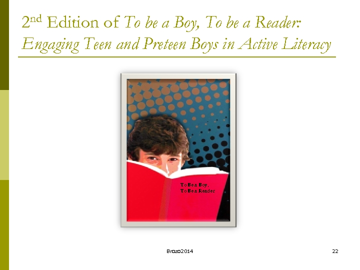2 nd Edition of To be a Boy, To be a Reader: Engaging Teen