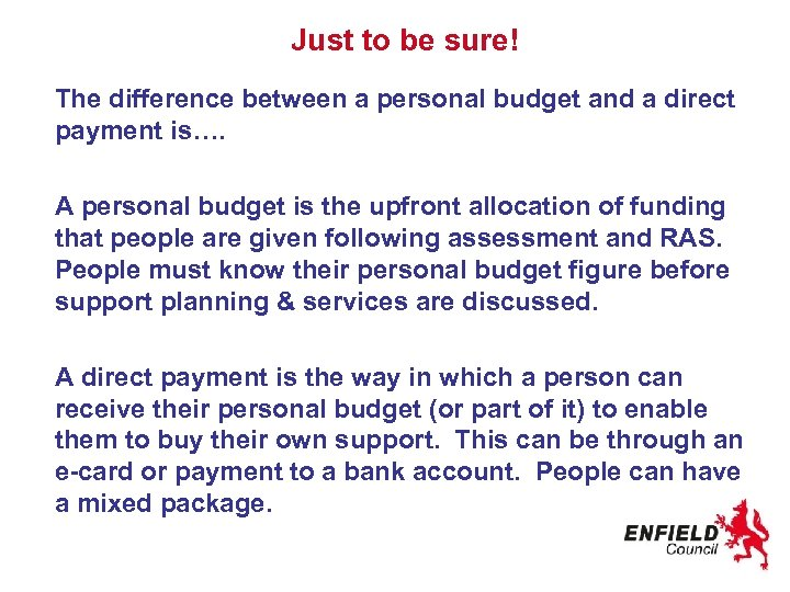 Just to be sure! The difference between a personal budget and a direct payment