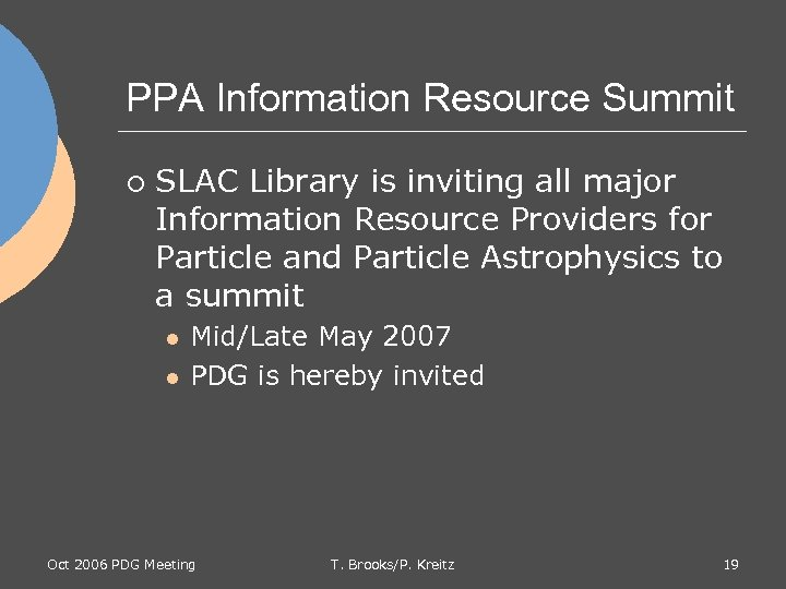 PPA Information Resource Summit ¡ SLAC Library is inviting all major Information Resource Providers