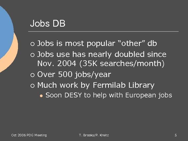 """Jobs DB Jobs is most popular """"other"""" db ¡ Jobs use has nearly doubled"""