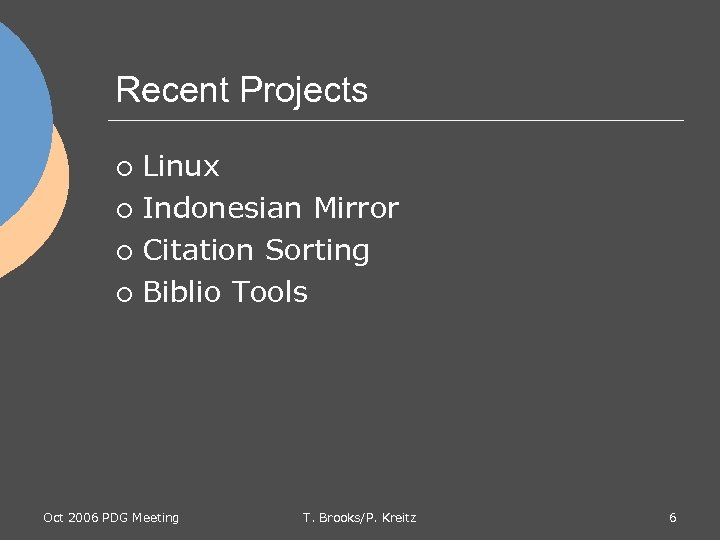 Recent Projects Linux ¡ Indonesian Mirror ¡ Citation Sorting ¡ Biblio Tools ¡ Oct