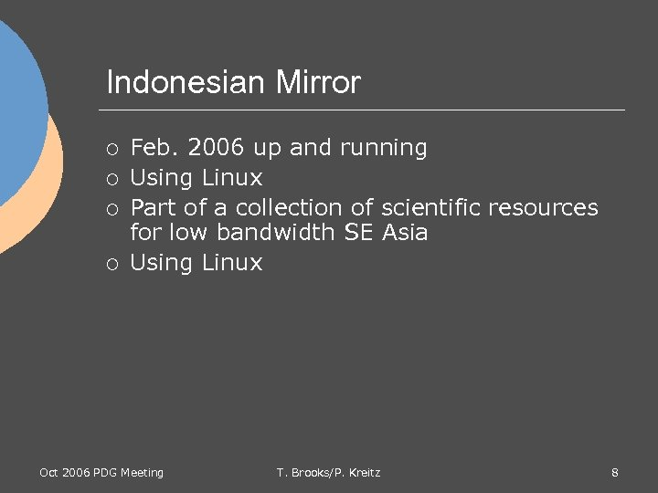 Indonesian Mirror ¡ ¡ Feb. 2006 up and running Using Linux Part of a