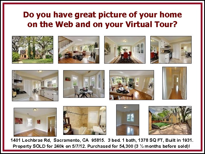 Do you have great picture of your home on the Web and on your