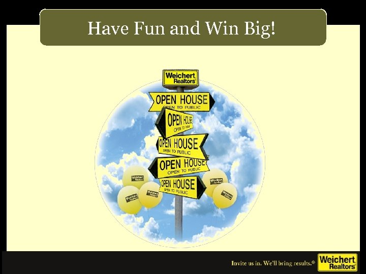Have Fun and Win Big!