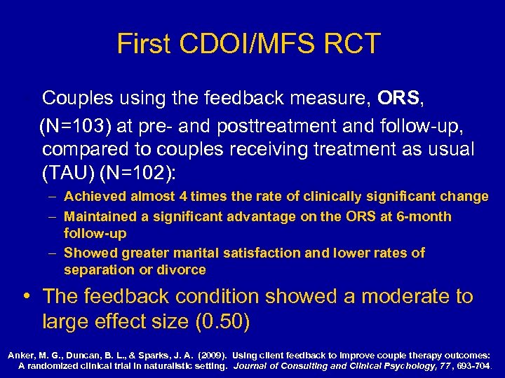 First CDOI/MFS RCT • Couples using the feedback measure, ORS, (N=103) at pre- and