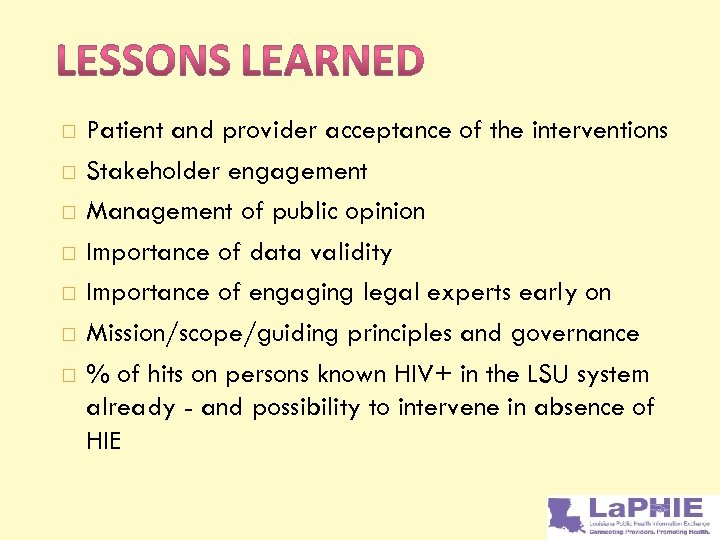 Patient and provider acceptance of the interventions Stakeholder engagement Management of public opinion