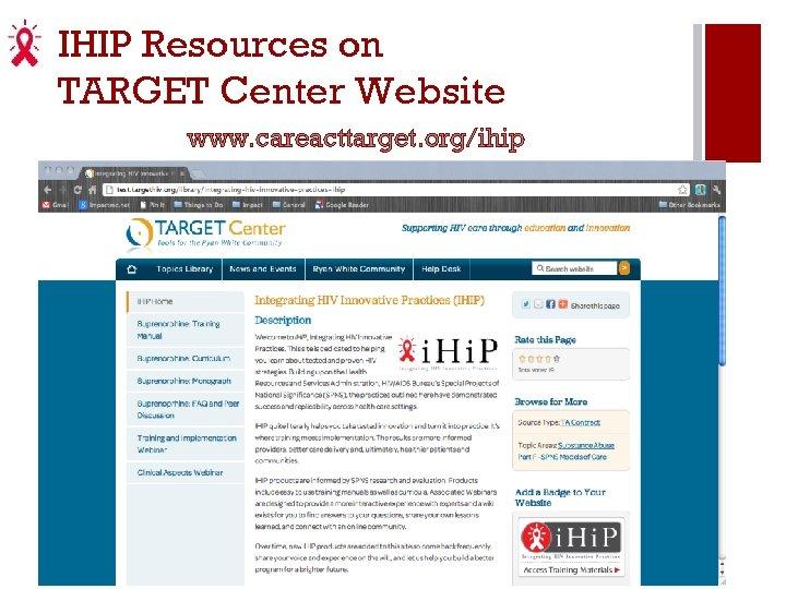 IHIP Resources on TARGET Center Website www. careacttarget. org/ihip