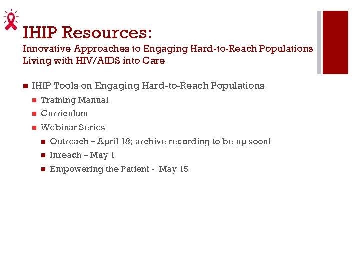 IHIP Resources: Innovative Approaches to Engaging Hard-to-Reach Populations Living with HIV/AIDS into Care IHIP