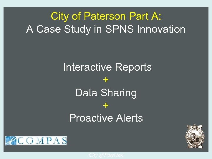 City of Paterson Part A: A Case Study in SPNS Innovation Interactive Reports +